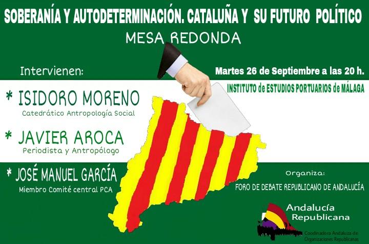 ACTO en Málaga: Soberanía y Autoderterminación. Cataluña y su futuro político. Martes 26, 20H.