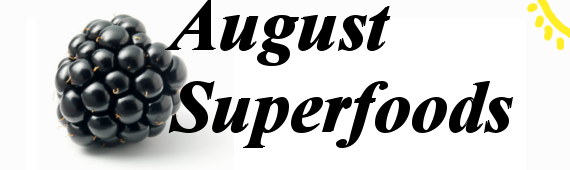 August Superfoods