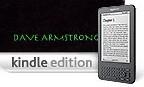 AMAZON KINDLE: Most of My Books Available (+ Audio Capability). Majority: $2.99