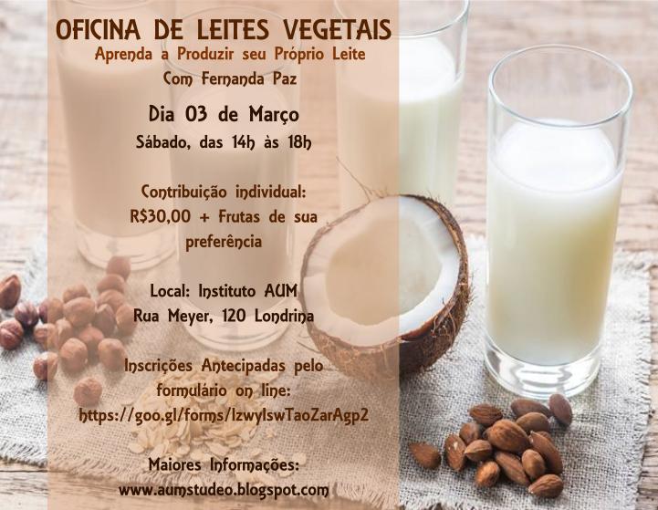 OFICINA DE LEITES VEGETAIS, com Fernanda Paz