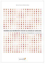 """Livro """"A história dos Movimentos Sociais da Região de Sorocaba"""""""