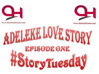 #StoryTuesday: Adeleke Love Story