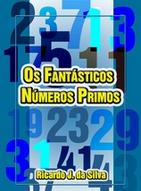 """Livro """"Os Fantásticos Números Primos"""" de Ricardo José da Silva"""