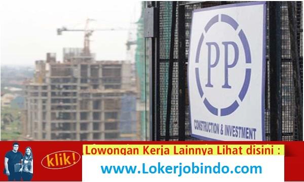 Lowongan Kerja Civil Engineer PT PP (Persero)Tbk