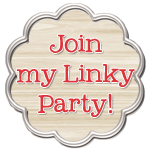 Join My Linky Party
