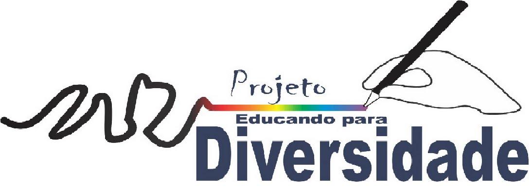 PROJETO - EDUCANDO PARA DIVERSIDADE CUIABÁ/MT