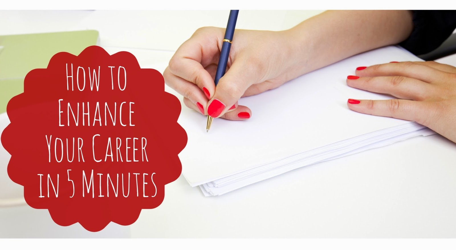 How to Enhance Your Career in 5 Minutes