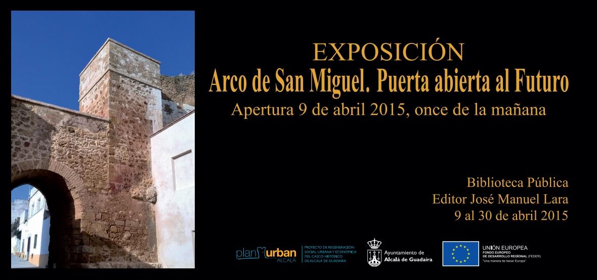 Arco San Miguel. Puerta abierta al futuro