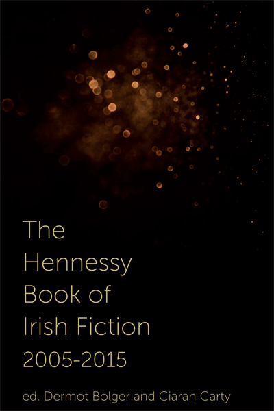 The Hennessy Book of Irish Fiction