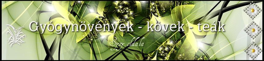 Gyógynövények - Kövek - Teák