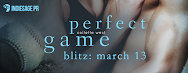 Perfect Game Blitz & Giveaway