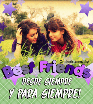 BeSt FrIeNdS fOr EvEr y para siempre