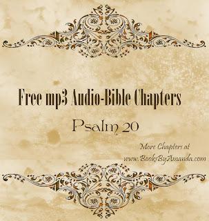 free mp3 AudioBible Chapter - Psalm 20 KJV