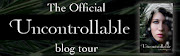 Uncontrollable Blog Tour