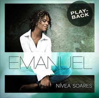 Nívea Soares - Emanuel (2011) Playback