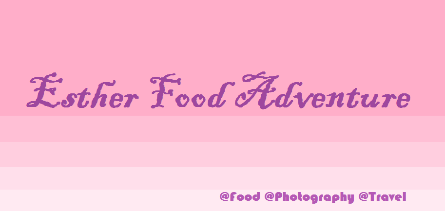 Esther Food Adventure