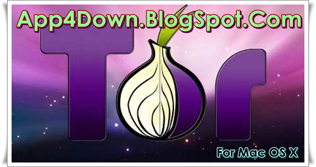 Tor Browser 4.0.5 For Mac OS X Free Download Final