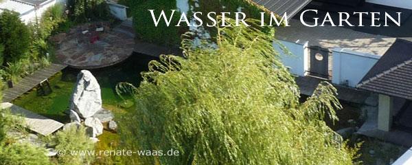 Gartengestaltung mit Wasser - Schwimmteich, Gartenteich, Wasserspiel