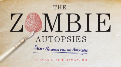 Recensione: The Zombie Autopsies (Steven C. Schlozman)