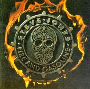 STEVE JONES - Fire and gasoline