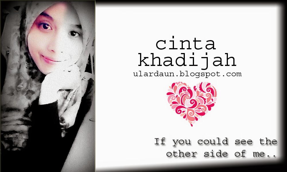 *cinta  khadijah*