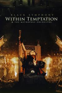Watch Within Temptation: Black Symphony Online Free in HD