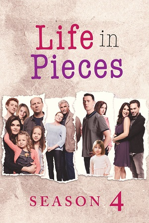 Life in Pieces S04 All Episode [Season 4] Complete Download 480p