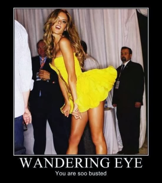 Funny Demotivational Poster Of Wandering eye.