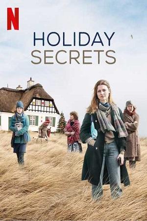 Holiday Secrets (Zeit der Geheimnisse) (2019) S01 All Episode Complete Download 480p