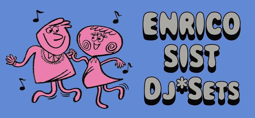 Enrico Sist DJ