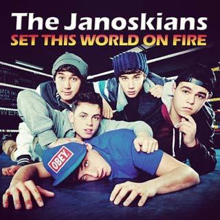 The Janoskians – Set This World On Fire Lyrics | Letras | Lirik | Tekst | Text | Testo | Paroles - Source: musicjuzz.blogspot.com