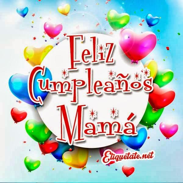 Frases para desear feliz cumpleaños a Mamá