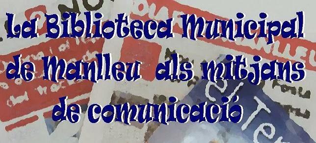 La Biblioteca Municipal de Manlleu als mitjans de comunicació