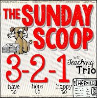 http://teachingtrio.blogspot.com/2015/05/sunday-scoop-53115.html