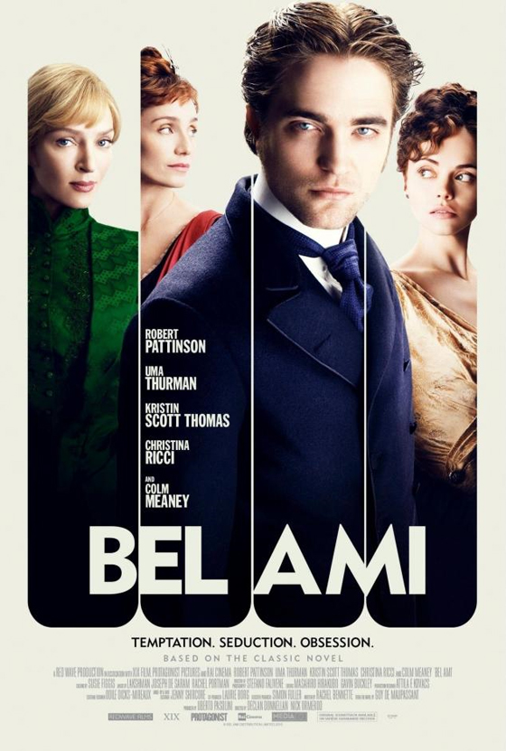 Bel Ami avec Robert Pattinson, Uma Thurman,Kristin Scott-Thomas et Christina Ricci