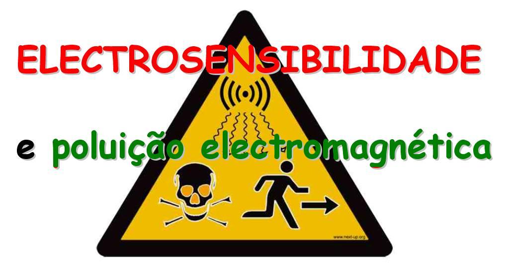 ELECTROSENSIBILIDADE & ELECTROSMOG