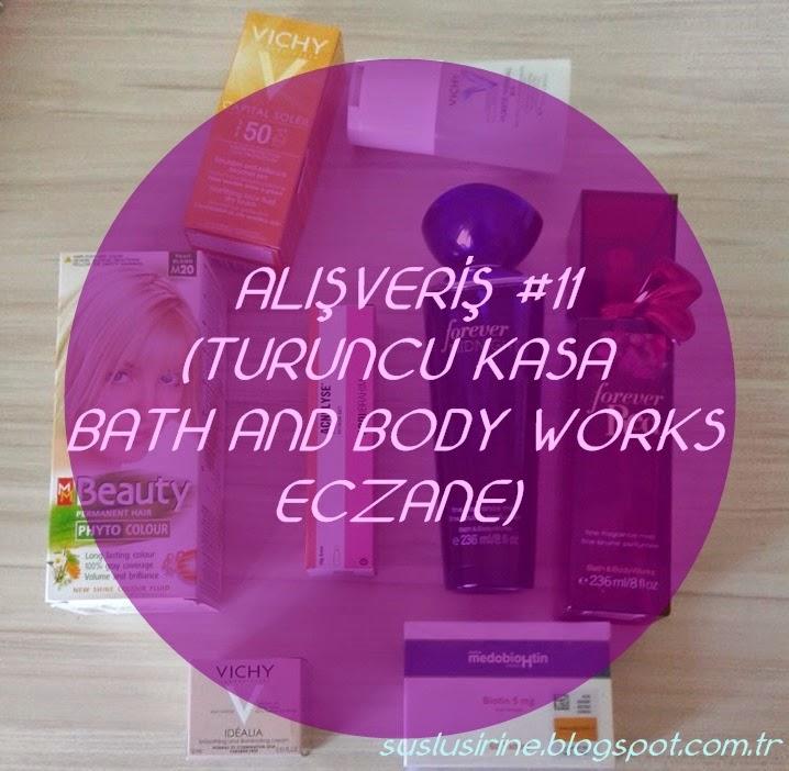 Turuncu Kasa,Bath and Body Works Alisverisi