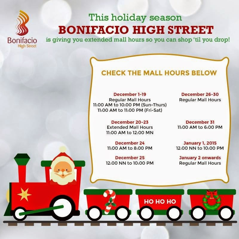 Bonifacio High Street Mall Hours Schedule Christmas 2014