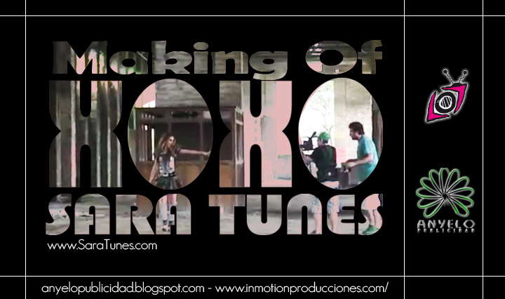 Sara Tunes - Xoxo (Making Of) [Anyelo Publicidad] Flyer