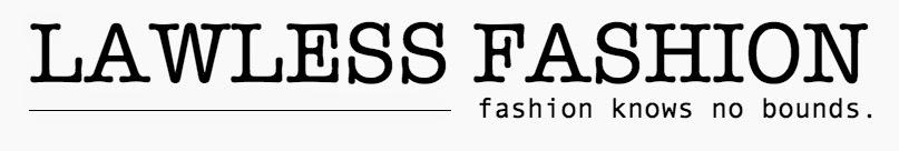 LAWLESS Fashion