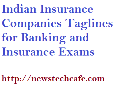 Indian Insurance Companies Taglines for Banking and Insurance Exams