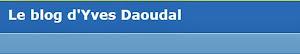 le blog de Daoudal