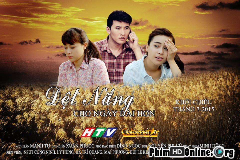 Dệt Nắng Cho Ngày Dài Hơn - Phim Việt Nam