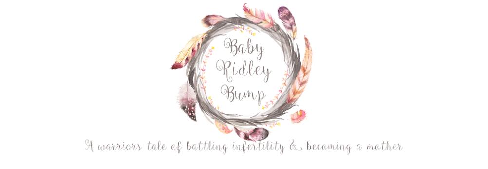 baby Ridley bump.