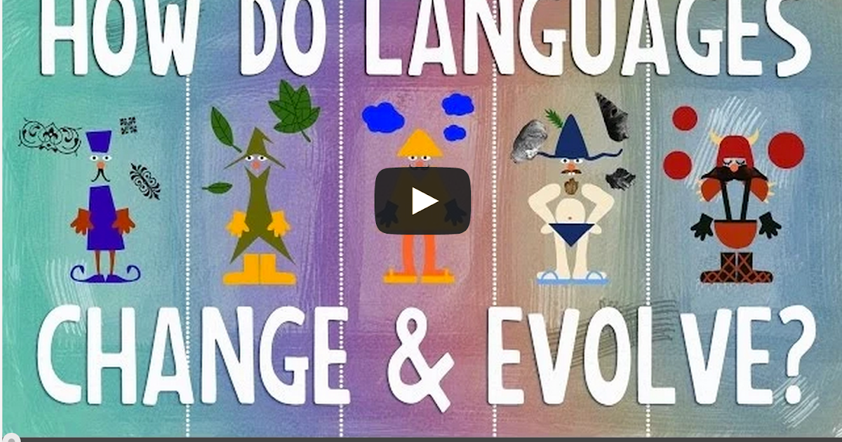 A Good TED Ed Video Lesson on How Languages Evolve