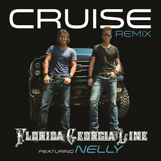 Florida+Georgia+Line+Featuring+Nelly+ +Cruise Lirik Lagu: Florida Georgia Line Featuring Nelly Cruise