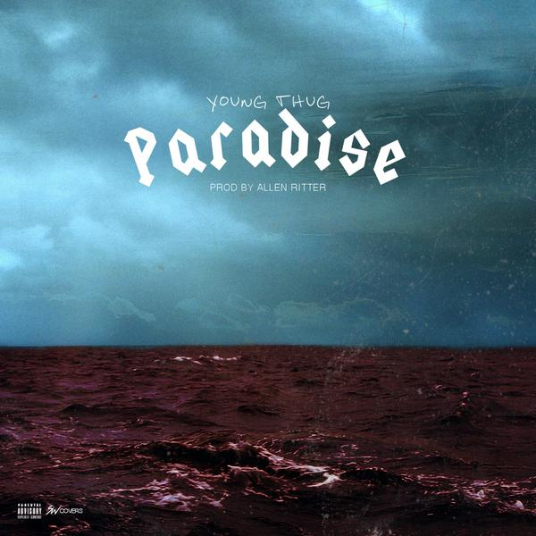 Young Thug - Paradise - Single Cover