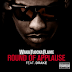"Waka Flocka Flame - ""Round Of Applause"" (Feat. Drake) [iTunes]"