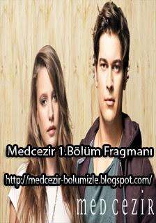 Medcezir 1.Bölüm Fragmanı izle - medcezi-bolumizle.blogspot.com