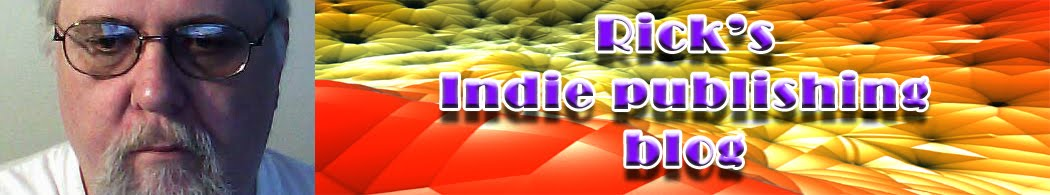 Rick's Indie Publishing Blog